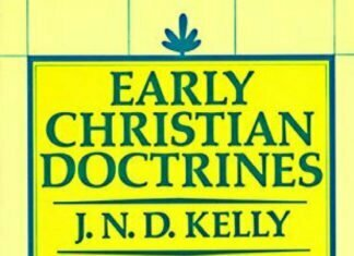 Early Christian Doctrines - Book Review