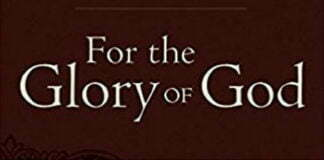 For the Glory of God - Book Review