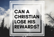 Can a Christian Lose His Rewards