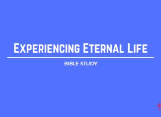Experiencing Eternal Life