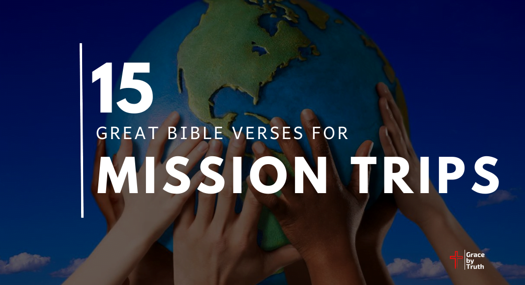 15 Great Bible Verses for Mission Trips