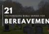 21 Encouraging Bereavement Bible Verses