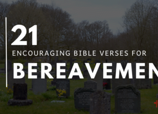 21 Encouraging Bereavement Bible Verses