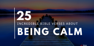 25 Incredible Calming Bible Verses