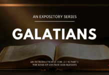 Galatians - An Introduction - The Kind of Church God Blesses 1 Cor. 21-9