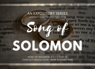 Song of Solomon - Conflict Resolution - How to Fight Fair