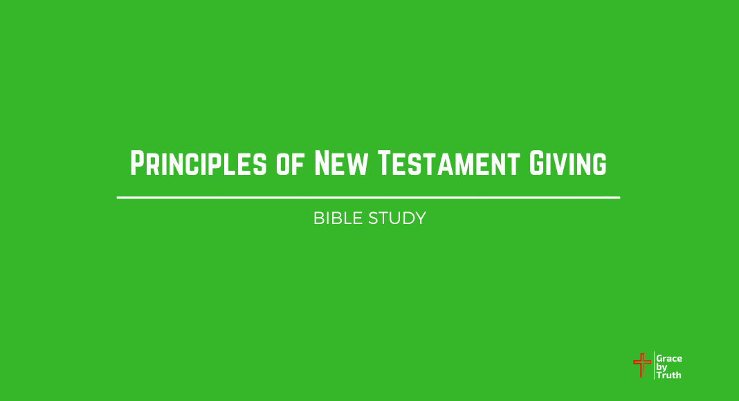 Principles of New Testament Giving