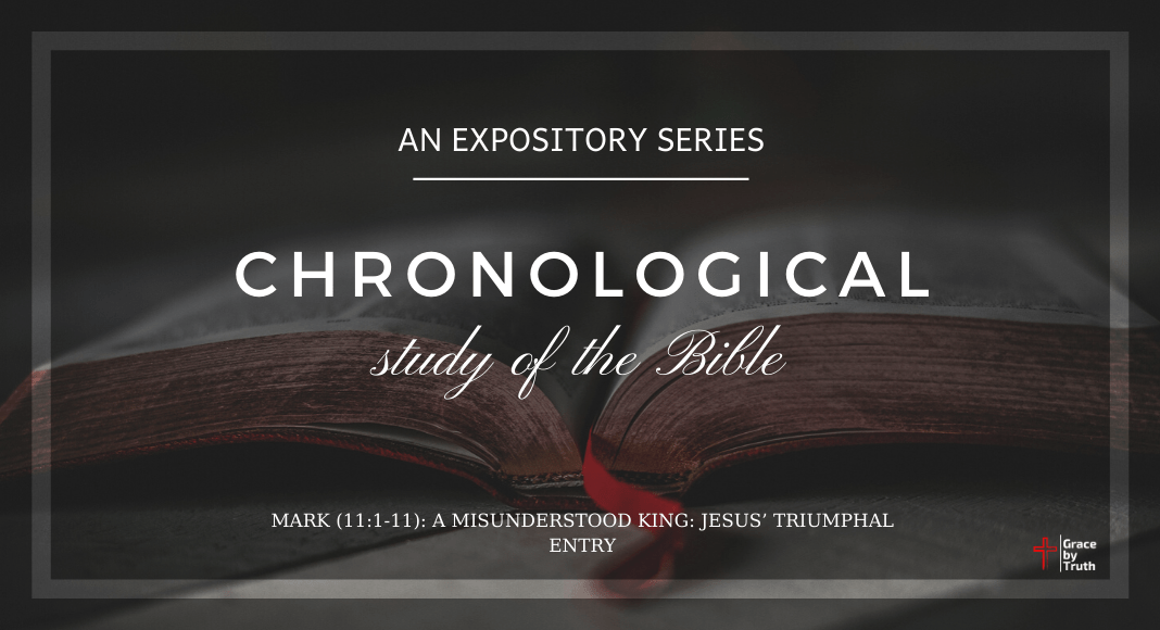 Mark- A Misunderstood King - Jesus' Triumphal Entry