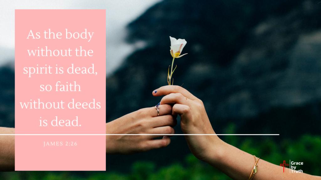 James 2-26 Good Deeds